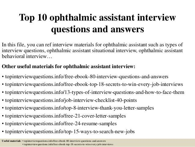 top-10-ophthalmic-assistant -interview-questions-and-answers-1-638.jpg?cb=1426759087
