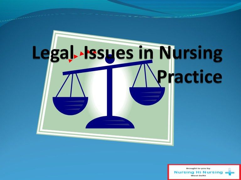 Legal issues in nursing practice