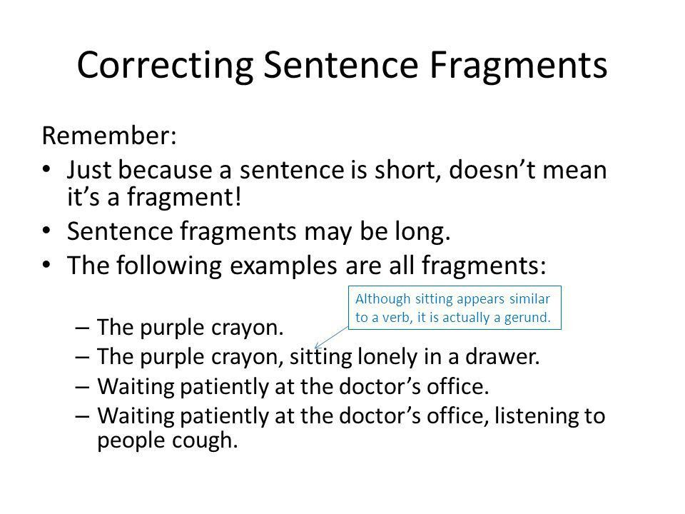 Created by Kathryn Reilly Correcting Sentence Fragments. - ppt ...