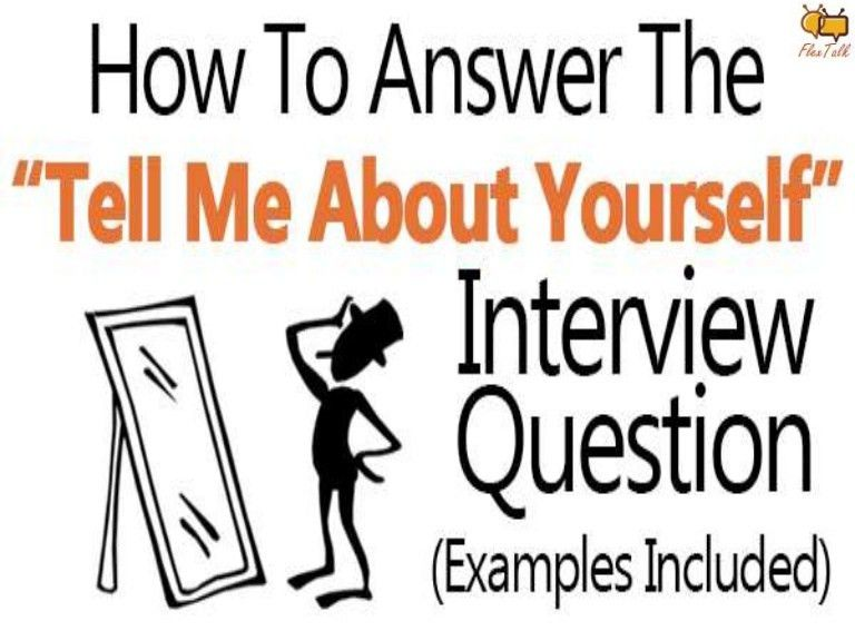 Interview - Tell me about yourself