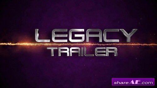 The Legacy Trailer - After Effects Template (Motion Array) » free ...