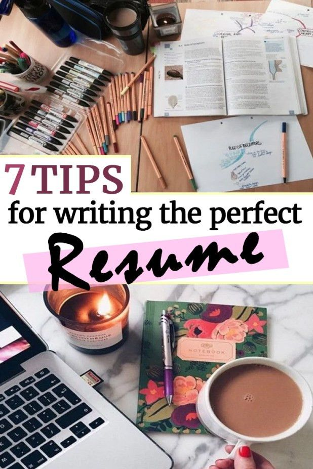 7 Tips For Writing The Perfect Resume (That Will Get You Hired ...
