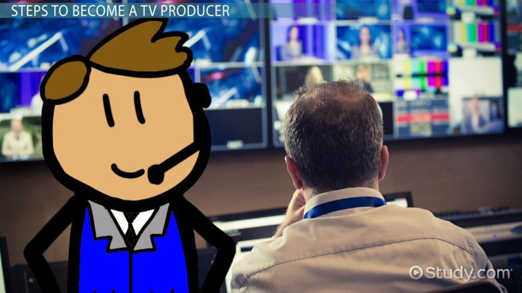 How to Become a TV Producer | Education and Career Roadmap