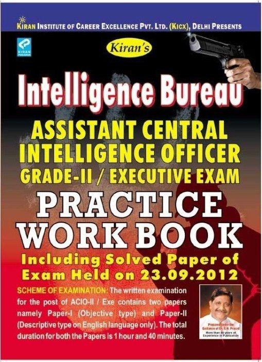 Intelligence Bureau I.B. Assistant Central Intelligence Officer ...