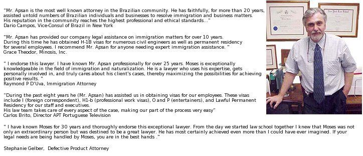 Attorney Moses Apsan, 30 years of immigration experience based in ...