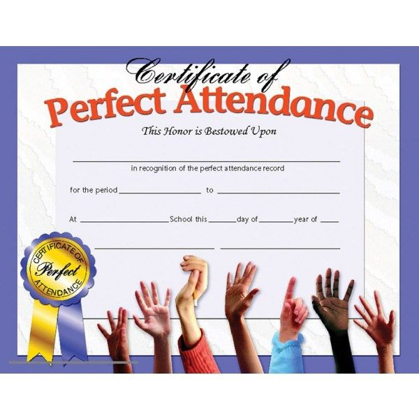 Certificate of Perfect Attendance, Student Award   Hayes   A ...