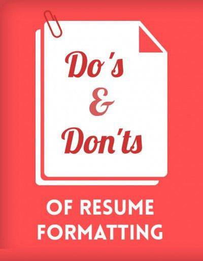 The Do's & Don'ts of Resume Formatting | Blog