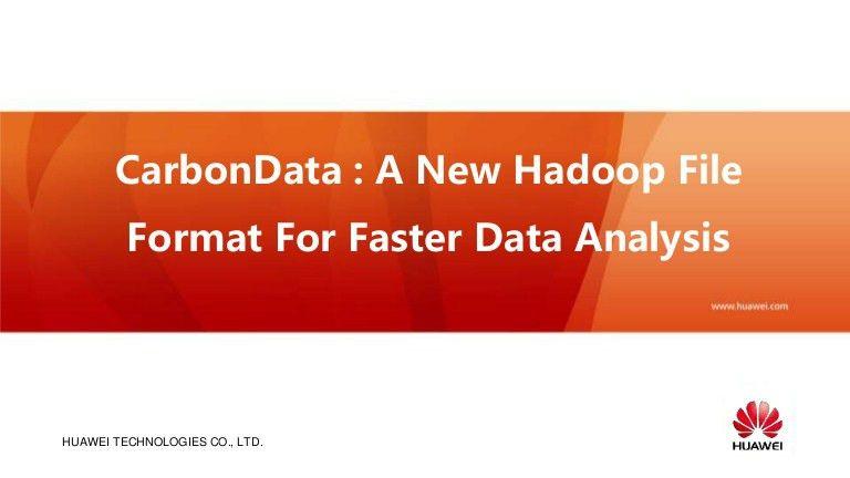 Introducing Apache Carbon Data - Hadoop Native Columnar Data Format