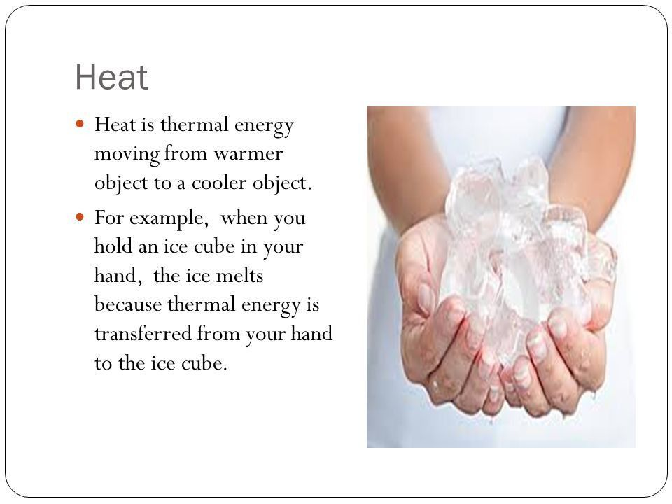 Temperature, Thermal Energy and Heat EQ: How can heat be ...