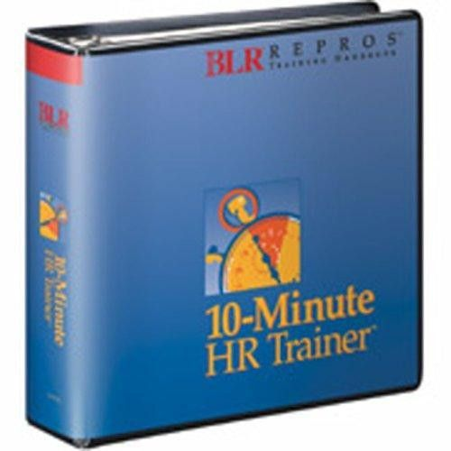 10-Minute HR Trainer by Barbara Kelly: Business & Legal Reports ...
