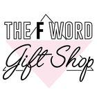 The F Word Gift Shop Pinterest Account