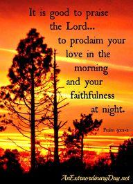 Psalm 92:1-2 ::  Pro