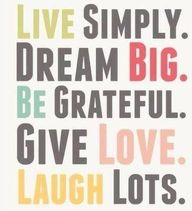 Live Simply. Dream B...