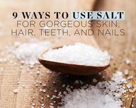 9 Ways to Use Salt f
