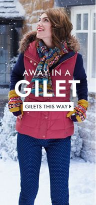 Away in a Gilet