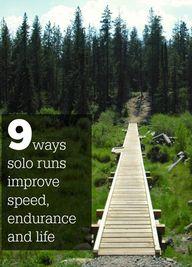 Benefits of solo run