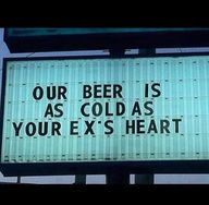 Our Beer is colder t