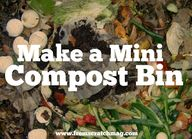 Make a mini compost
