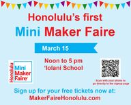 Honolulu Mini Maker