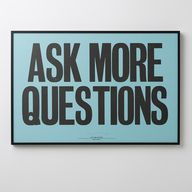 Ask More Questions F