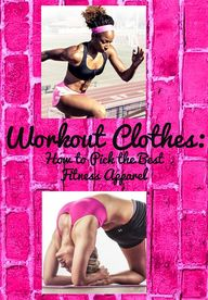 Workout Clothes: How...