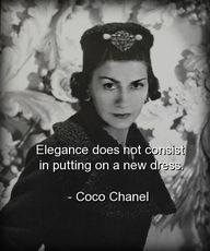 """Elegance is not the"