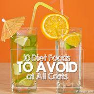 10 Diet Foods to Avo...