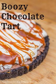 Boozy Chocolate Tart