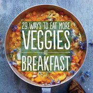 29 Ways To Eat More
