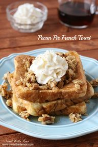 Pecan Pie French Toa