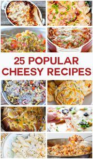 25 Popular Cheesy Re