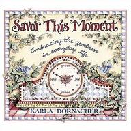 Savor This Moment Em...