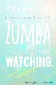 Zumba Like No One's