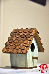 Birdhouse with penny
