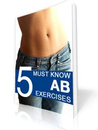 5 Must Know Ab Exerc
