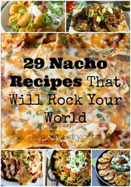 29 Nacho Recipes Tha
