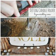 DIY log candle holde