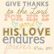 """Give thanks to the"