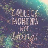 Collect Moments Not