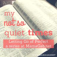 My Not So Quiet Time