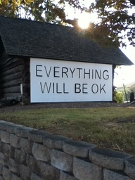 Everything Will Be O...