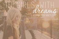 to girls with dreams