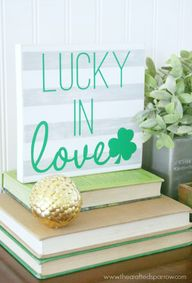 Lucky In Love Sign -