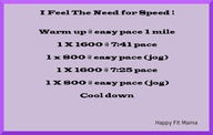 4 Mile speed workout