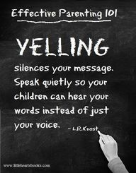 Speak quietly to be