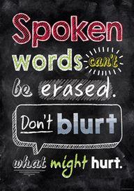 Spoken words can't b...