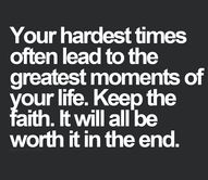 Your hardest times o