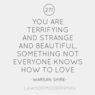 """""""You are terrifying"""