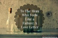 To The Mom Who Feels
