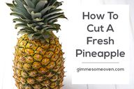 How To Cut A Fresh P